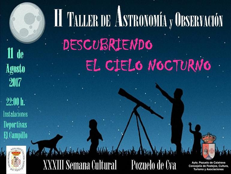 Pozuelo de Calatrava celebra hoy viernes el II Taller de Astronomía y Observación de la mano de Astrodaimiel