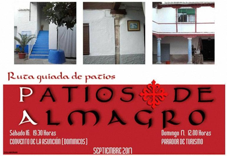 Almagro La Asociación Cultural Almágora te lleva este fin de semana por la III Ruta guiada de Patios