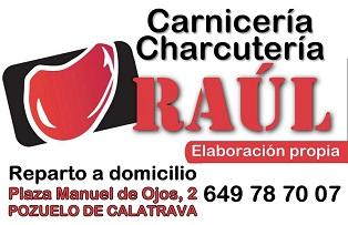 Carnicería y Charcutería RAUL - Plaza Manuel de Ojos,2 - 649 78 70 07 - POZUELO DE CALATRAVA