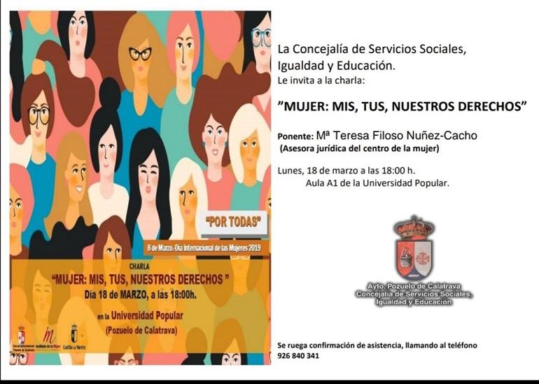 Pozuelo de Calatrava celebra hoy la charla coloquio Mujer Mis, Tus, Nuestros Derechos, dentro de la celebración del Día Internacional de la Mujer