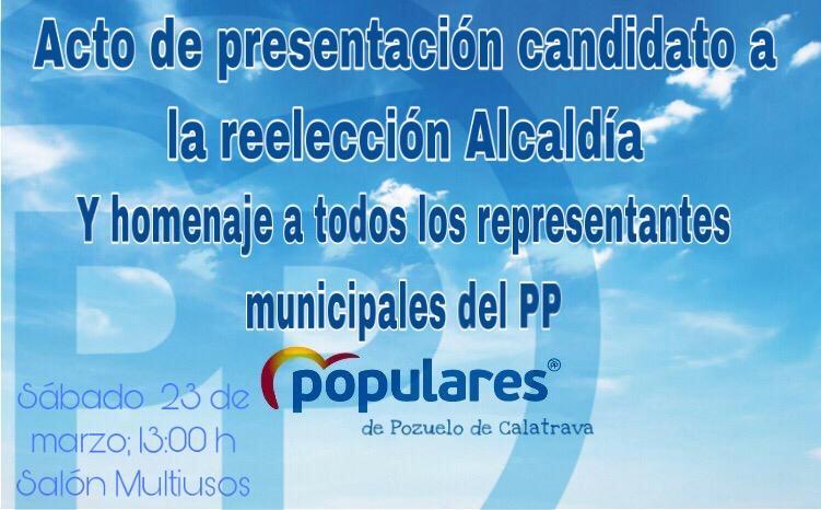 Presentación oficial candidato a la reeleccion a la acaldia de Pozuelo de Calatrava por el Partido Popular
