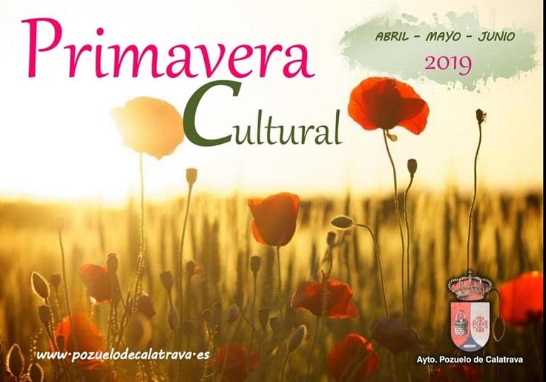 Pozuelo de Calatrava Intensa actividad para una Primavera Cultural que ocupará completamente los meses de abril, mayo y junio