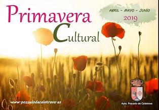 """""""Primavera Cultural"""" - Eventos Culturales en Pozuelo de Calatrava durante los meses de abril, mayo y junio 2019"""